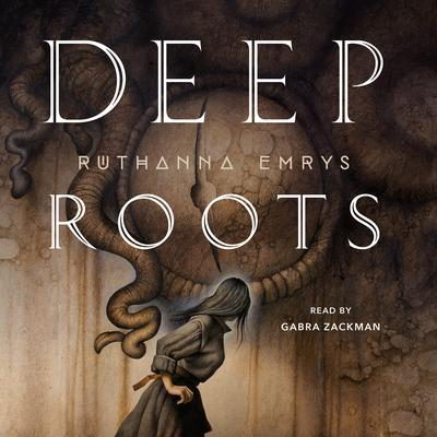 Deep Roots by Ruthanna Emrys audiobook