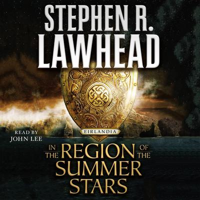 In the Region of the Summer Stars by Stephen R. Lawhead audiobook