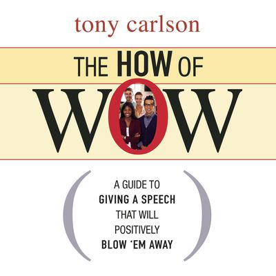 The How of Wow by Tony Carlson audiobook