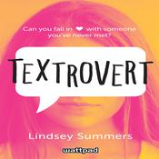 Textrovert by  Lindsey Summers audiobook