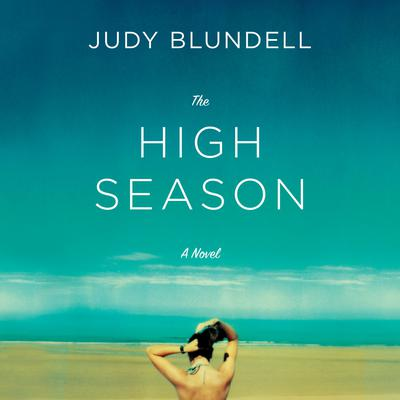 The High Season by Judy Blundell audiobook