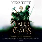 A Reaper at the Gates by  Sabaa Tahir audiobook