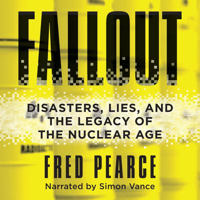 Fallout by Fred Pearce audiobook
