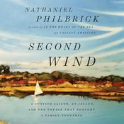 Second Wind by  Nathaniel Philbrick audiobook