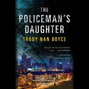 The Policeman's Daughter by  Trudy Nan Boyce audiobook