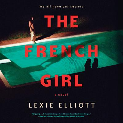 The French Girl by Lexie Elliott audiobook