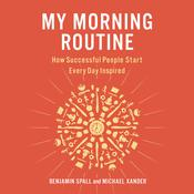 My Morning Routine by  Benjamin Spall audiobook