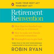 Retirement Reinvention by  Robin Ryan audiobook