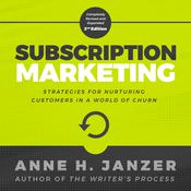 Subscription Marketing by  Anne Janzer audiobook