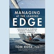 Managing at the Leading Edge by  Tom Rose audiobook