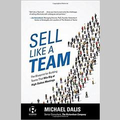 Sell Like a Team by Michael S. Dalis audiobook