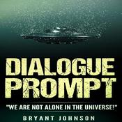 Dialogue Prompt by  Bryant Johnson audiobook