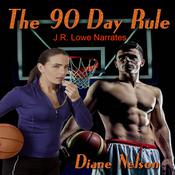 The 90 Day Rule by  Diane Nelson audiobook