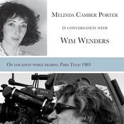 Melinda Camber Porter In Conversation With Wim Wenders, on the film set of Paris, Texas by  Melinda Camber Porter and Wim Wenders audiobook