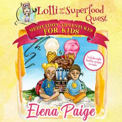 Lolli and the Superfood Quest