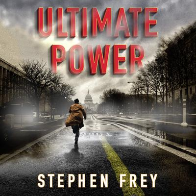 Ultimate Power by Stephen Frey audiobook