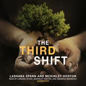 The Third Shift by  McKinley Horton audiobook