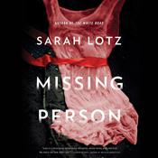 Missing Person by  Sarah Lotz audiobook