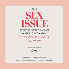 The Sex Issue by Editors of <i>Goop</i> audiobook
