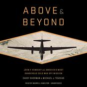 Above and Beyond by  Casey Sherman audiobook