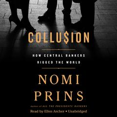 Collusion by Nomi Prins audiobook