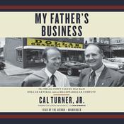 My Father's Business by  Cal Turner Jr. audiobook