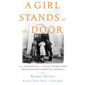 A Girl Stands at the Door by  Rachel Devlin audiobook