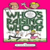 Who's Raising Whom? by  Larry F. Waldman PhD audiobook