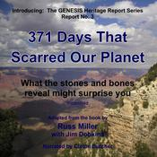 371 Days That Scarred Our Planet by  Russ Miller audiobook