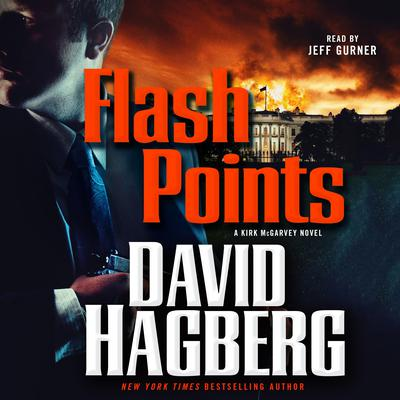 Flash Points by David Hagberg audiobook