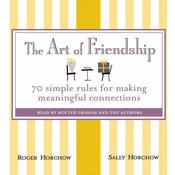 The Art of Friendship by  Roger Horchow audiobook