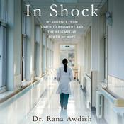 In Shock by  Dr. Rana Awdish audiobook