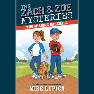 The Missing Baseball by Mike Lupica audiobook