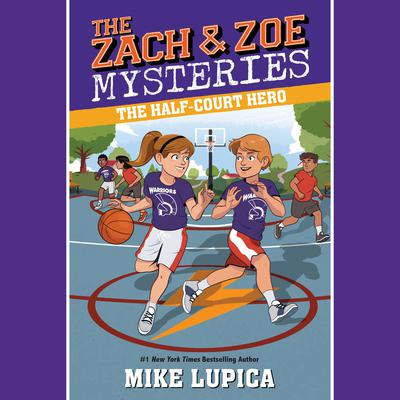The Half-Court Hero by Mike Lupica audiobook