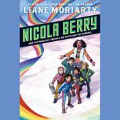 Nicola Berry and the Shocking Trouble on the Planet of Shobble #2 by  Liane Moriarty audiobook