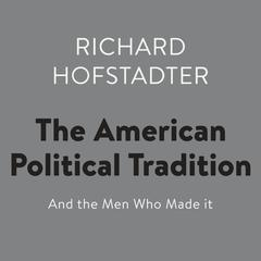 hofstader analysis The american political tradition and the men who made it summary & study guide includes detailed chapter summaries and analysis  hofstadter combines an analysis.