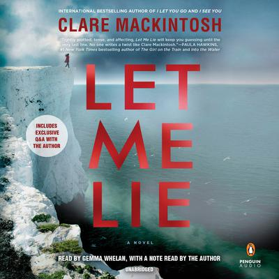Let Me Lie by Clare Mackintosh audiobook