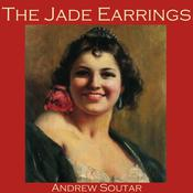 The Jade Earrings by  Andrew Soutar audiobook