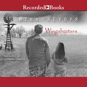 Wingshooters by  Nina Revoyr audiobook