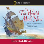 The World Made New by  Marc Aronson audiobook