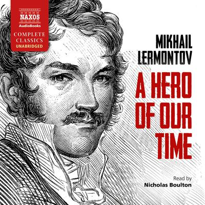 A Hero of Our Time by Mikhail Lermontov audiobook