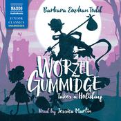 Worzel Gummidge Takes a Holiday by  Barbara Euphan Todd audiobook