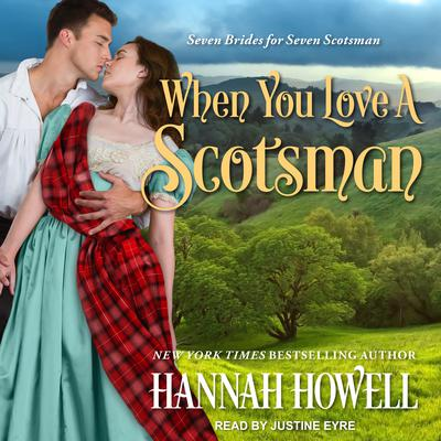 When You Love a Scotsman by Hannah Howell audiobook