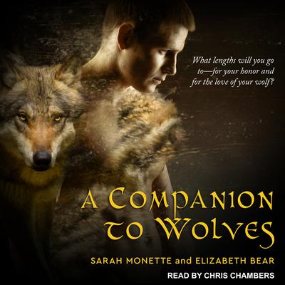 A Companion to Wolves by Sarah Monette audiobook