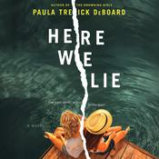 Here We Lie by  Paula Treick DeBoard audiobook