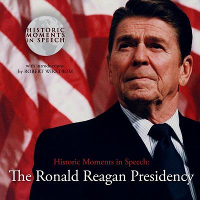 The Ronald Reagan Presidency by the Speech Resource Company audiobook