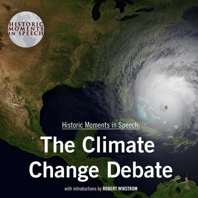 The Climate Change Debate by the Speech Resource Company audiobook