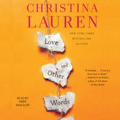 Love and Other Words by  Christina Lauren audiobook
