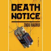Death Notice by  Zhou Haohui audiobook
