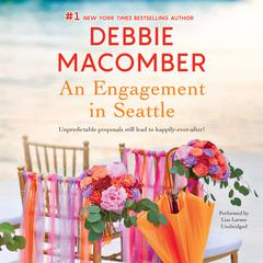 An Engagement in Seattle by Debbie Macomber audiobook